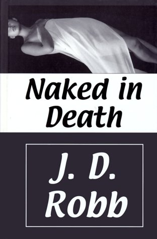 9780786224159: Naked in Death