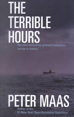 9780786224272: The Terrible Hours: The Man Behind the Greatest Submarine Rescue in History