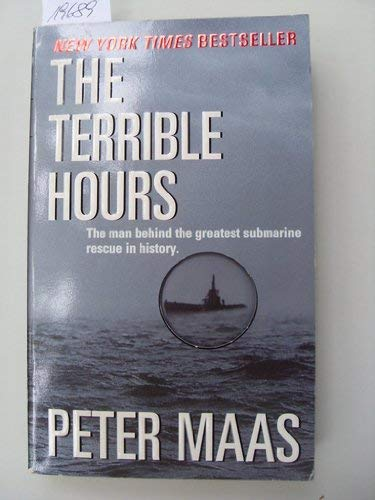 9780786224289: The Terrible Hours: The Man Behind the Greatest Submarine Rescue in History