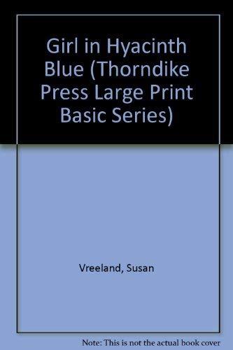 9780786224401: Girl in Hyacinth Blue (Thorndike Press Large Print Basic Series)
