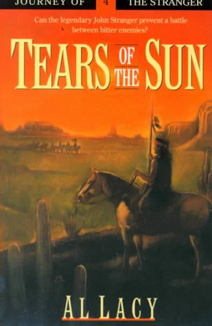 9780786224463: Tears of the Sun: Journeys of the Stranger