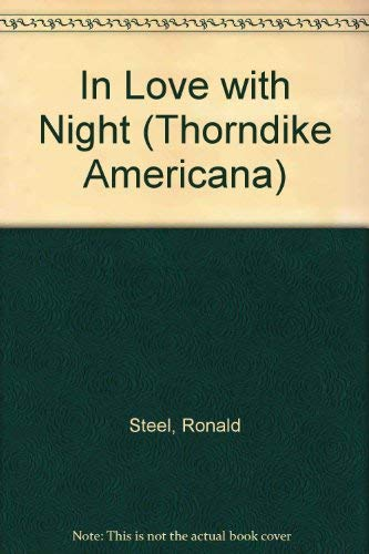 9780786225552: In Love With Night: The American Romance With Robert Kennedy