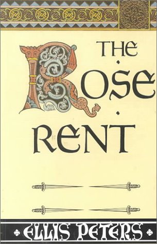 9780786225699: The Rose Rent: The Thriteenth Chronicle of Brother Cadfael