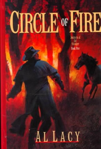 9780786225712: Circle of Fire (Journeys of the Stranger #5)