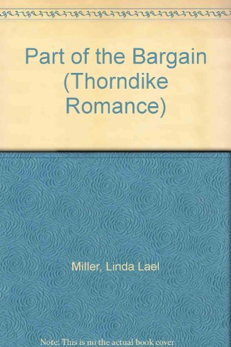 9780786226214: Part of the Bargain (Thorndike Press Large Print Romance Series)