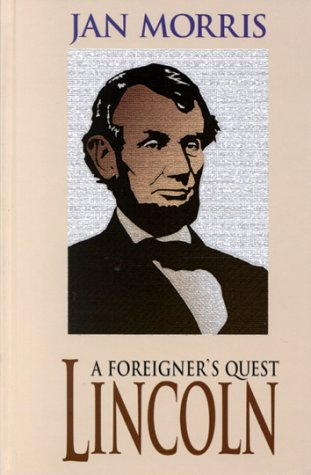 9780786226245: Lincoln: A Foreigner's Quest
