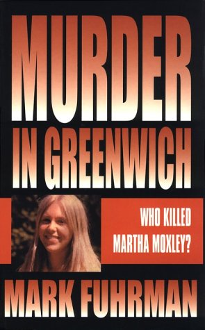 9780786226337: Murder in Greenwich: Who Killed Martha Moxley? (Thorndike Press Large Print Mystery Series)