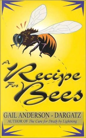9780786226665: A Recipe for Bees