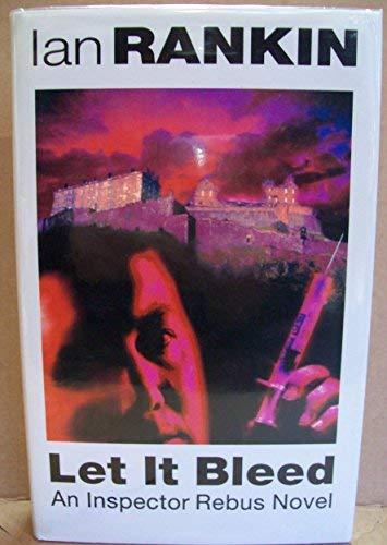 Let It Bleed: An Inspector Rebus Novel: Ian Rankin
