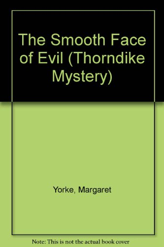9780786226788: The Smooth Face of Evil (Thorndike Press Large Print Mystery Series)