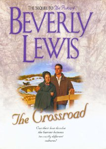 The Crossroad (Amish Country Crossroads #2): Lewis, Beverly