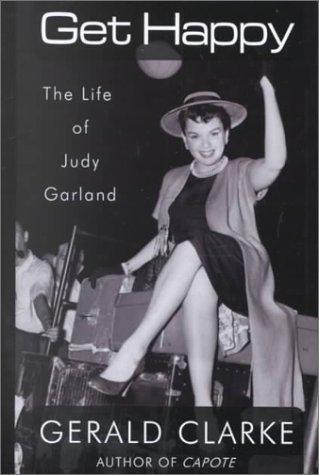 9780786227211: Get Happy: The Life of Judy Garland