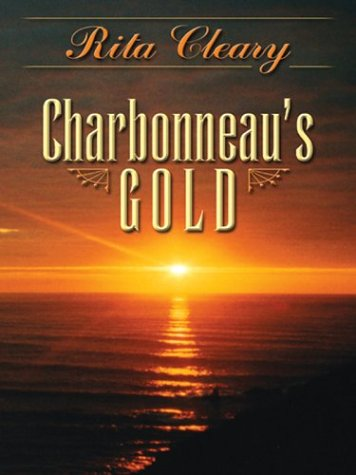 9780786227587: Five Star First Edition Westerns - Charbonneau's Gold