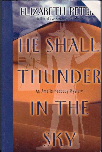 9780786228287: He Shall Thunder in the Sky: An Amelia Peabody Mystery
