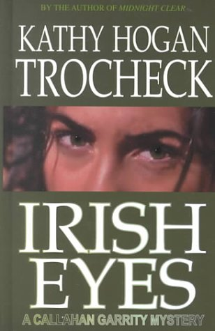 9780786228379: Irish Eyes: A Callahan Garrity Mystery