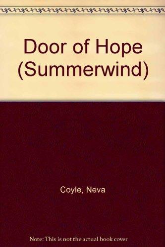 A Door of Hope (Summerwind) (9780786228683) by Coyle, Neva