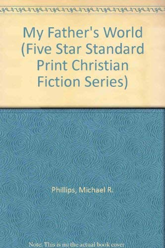 9780786228713: My Father's World (Five Star Standard Print Christian Fiction Series)
