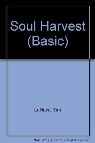 9780786229055: Soul Harvest: The World Takes Sides (Left Behind #4)