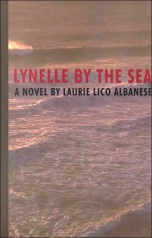 9780786229161: Lynelle by the Sea: A Novel