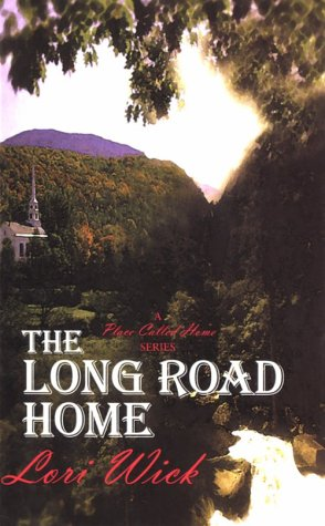 9780786229567: The Long Road Home (A Place Called Home Series #3)