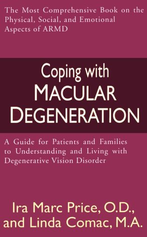 9780786229840: Coping with Macular Degeneration: A Guide for Patients and Families to Understanding and Living with Degenerative Vision Disorder