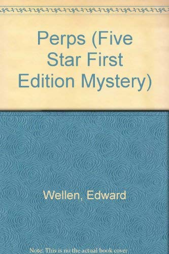Perps: A Short Story Collection (Five Star First Edition Mystery Series)