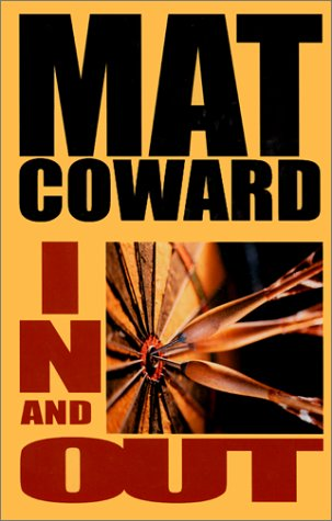 In and Out (Five Star First Edition Mystery): Coward, Mat