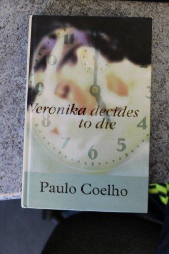 Veronika Decides to Die (Large Print): Coelho, Paulo