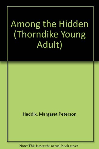 9780786230518: Among the Hidden (Thorndike Press Large Print Young Adult Series)