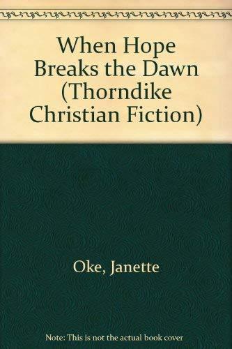 When Breaks the Dawn (Canadian West #3): Oke, Janette