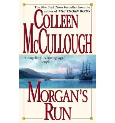 Morgan's Run: Colleen McCullough