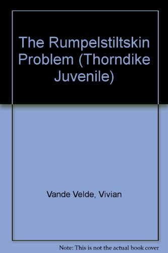 9780786230921: The Rumpelstiltskin Problem (Thorndike Press Large Print Juvenile Series)