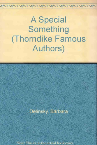 A Special Something: Barbara Delinsky
