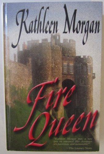 Fire Queen (Five Star Romance): Morgan, Kathleen