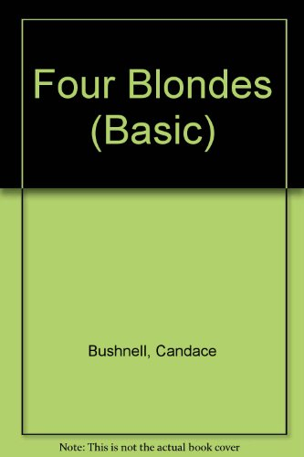 9780786231515: Four Blondes