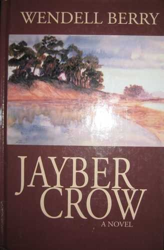 9780786232222: Jayber Crow: The Life Story of Jayber Crow, Barber, of the Port William Membership
