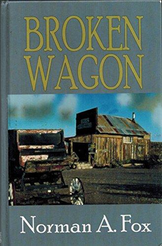 9780786232383: Broken Wagon