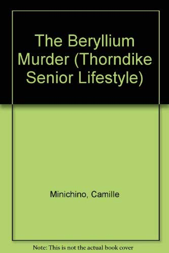 9780786232482: The Beryllium Murder (Thorndike Press Large Print Senior Lifestyles Series)