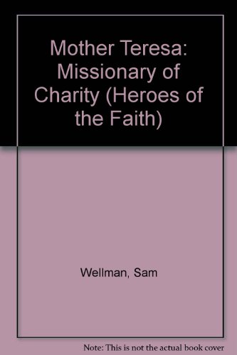 9780786232505: Mother Teresa: Missionary of Charity