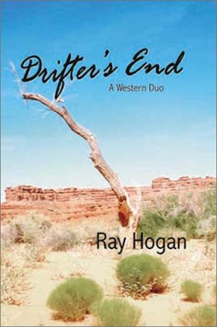 Drifter's End: A Western Duo (Five Star First Edition Western Series): Ray Hogan