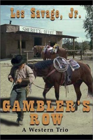 Gambler's Row: A Western Trio (Five Star First Edition Western Series): Les Savage