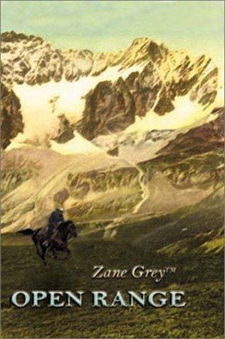 Open Range (Five Star First Edition Western): Zane Grey
