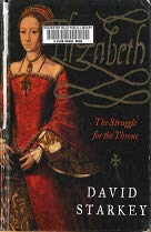 9780786232857: Elizabeth: The Struggle for the Throne