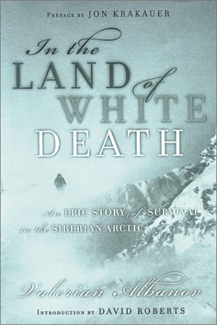 9780786232895: In the Land of White Death: An Epic Story of Survival in the Siberian Arctic (Thorndike Press Large Print Adventure Series)