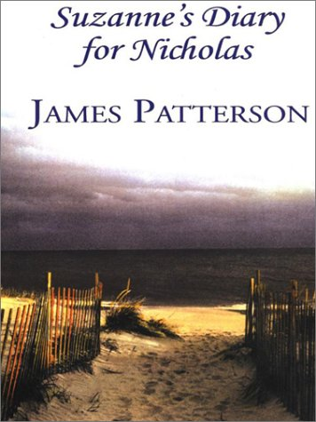 Suzanne's Diary for Nicholas: James Patterson