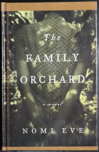 9780786233038: The Family Orchard: A Novel