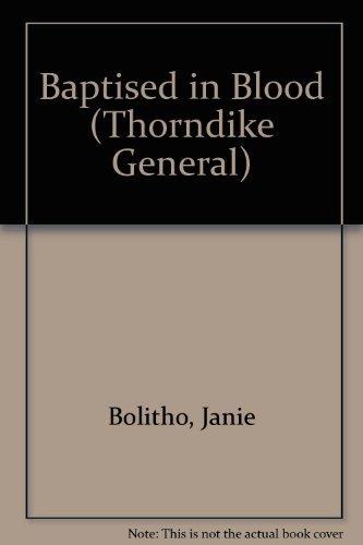 9780786233120: Baptised in Blood (Thorndike General)