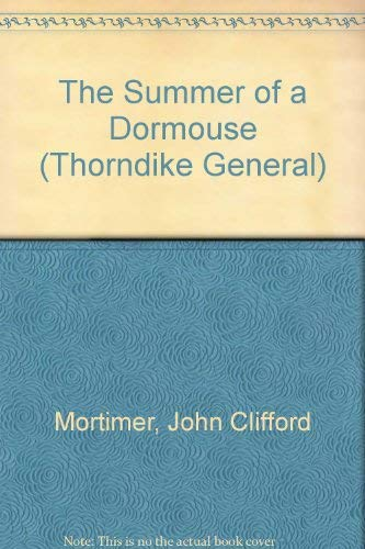 9780786233441: The Summer of a Dormouse (Thorndike General)