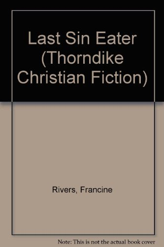 9780786233908: The Last Sin Eater (Thorndike Press Large Print Christian Fiction)