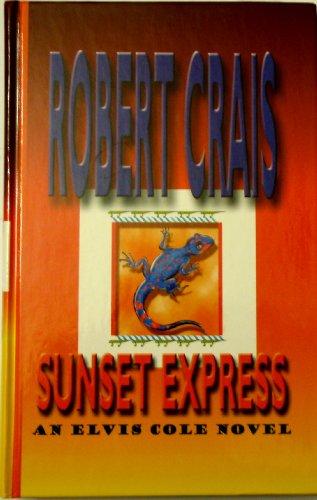 9780786234011: Sunset Express: An Elvis Cole Novel